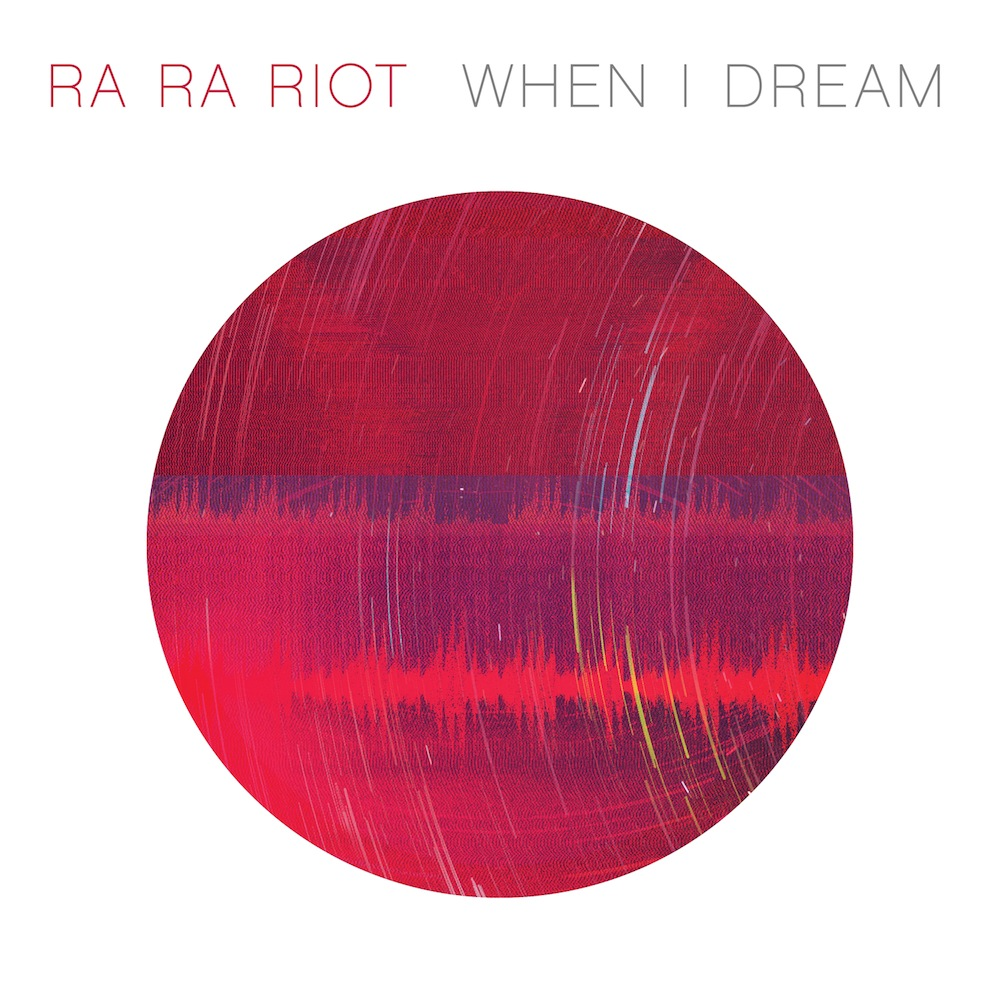 Download: Ra Ra Riot - When I Dream