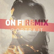 Portrait - On Fire (Portrait Remix)