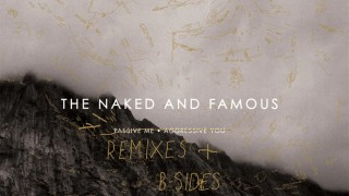 The Naked and Famous vs. Kids Of 88 - A Source of Light