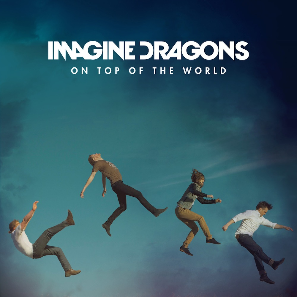 """Imagine Dragons – """"On Top Of The World (RAC Remix ..."""