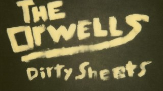 The Orwells - Dirty Sheets