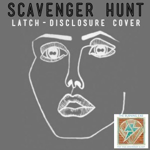 Scavenger Hunt - Latch (Disclosure Cover)