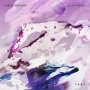 Download: Porter Robinson - Sea of Voices