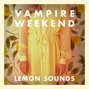 Vampire Weekend - Lemon Sounds