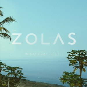 The Zolas - Wino Oracle