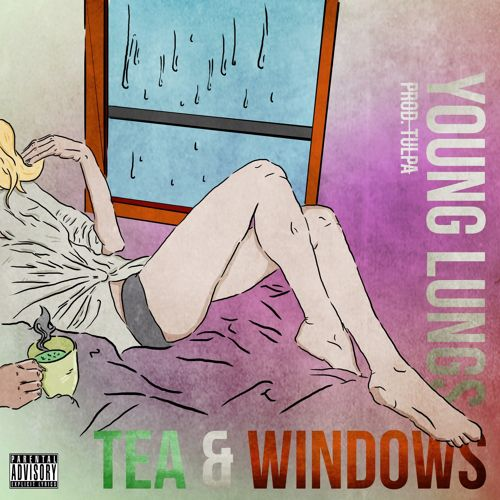 Tea & Windows (Prod. Tülpa)