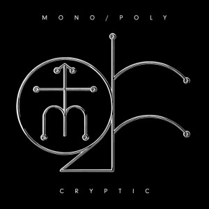 Mono:Poly Cryptic