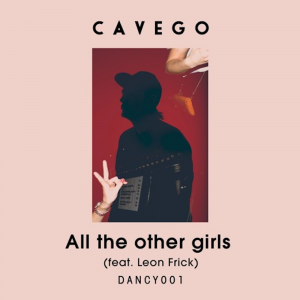 "Cavego - ""All The Other Girls (feat. Leon Frick)"""