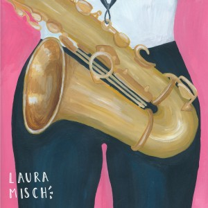 Laura Misch - Shaped By Who We Knew