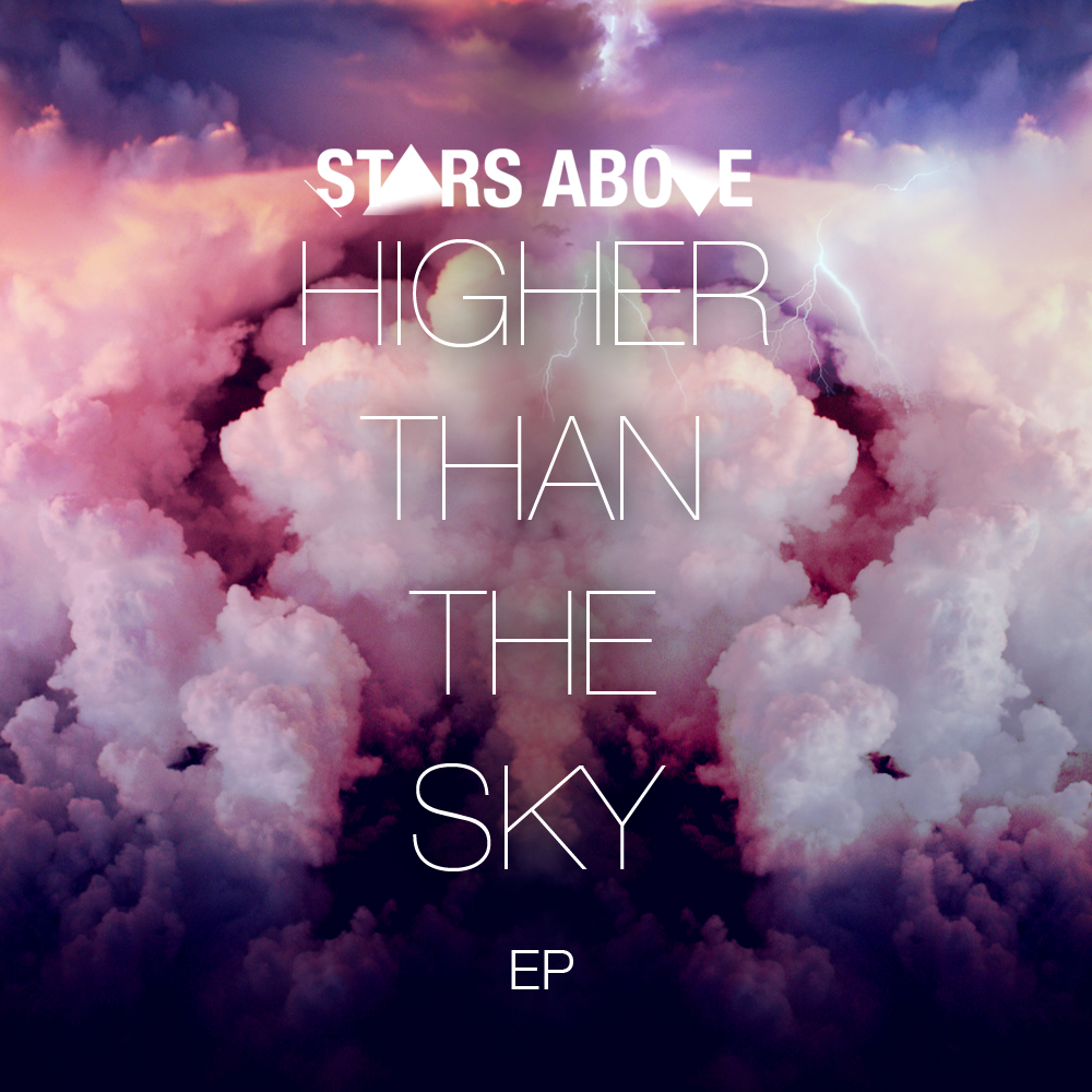 Stars Above - Higher Than The Sky