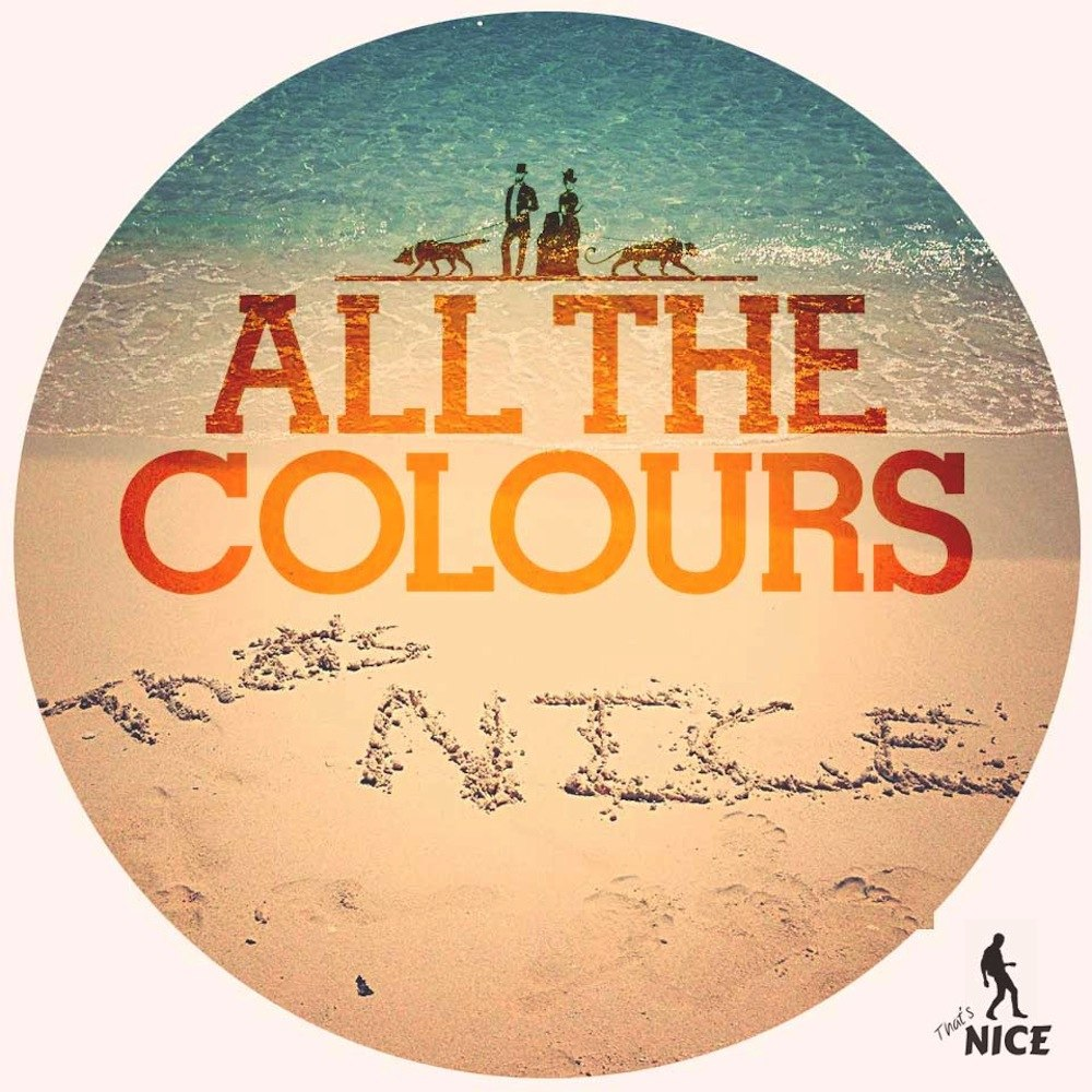 All The Colours – Shame ( That's Nice Remix )