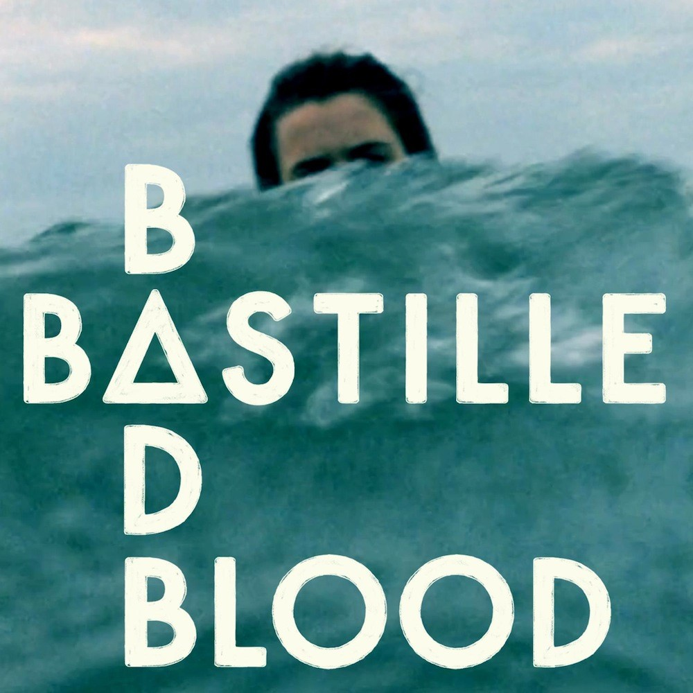Bastille – Bad Blood