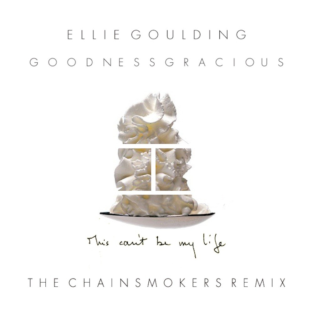 goodness gracious ellie goulding chainsmokers