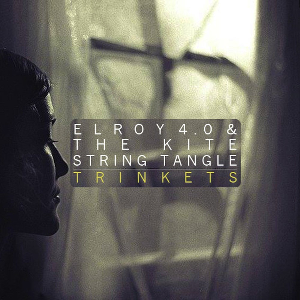Elroy 4.0 and The Kite String Tangle - Trinkets