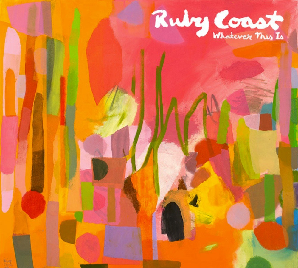Ruby Coast – Whatever This Is