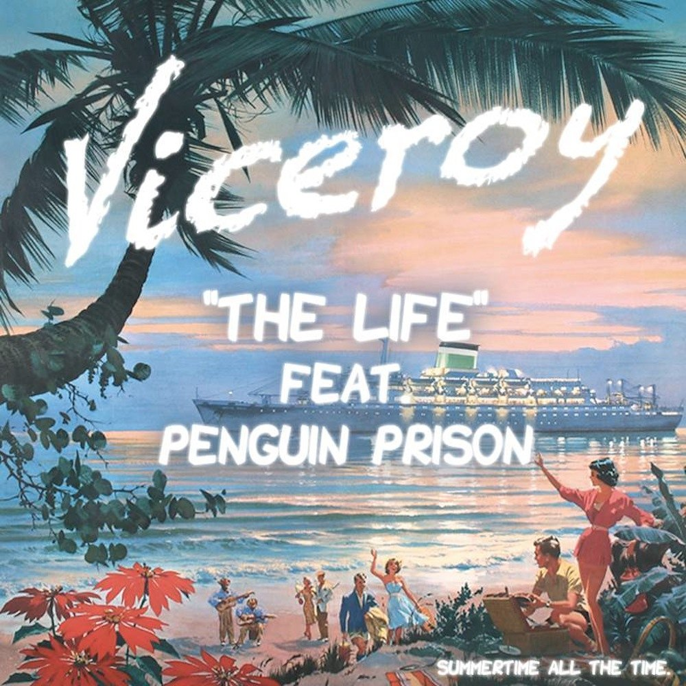 Viceroy - The Life (feat. Penguin Prison)