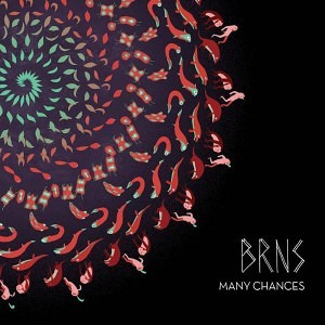 BRNS - Many Chances