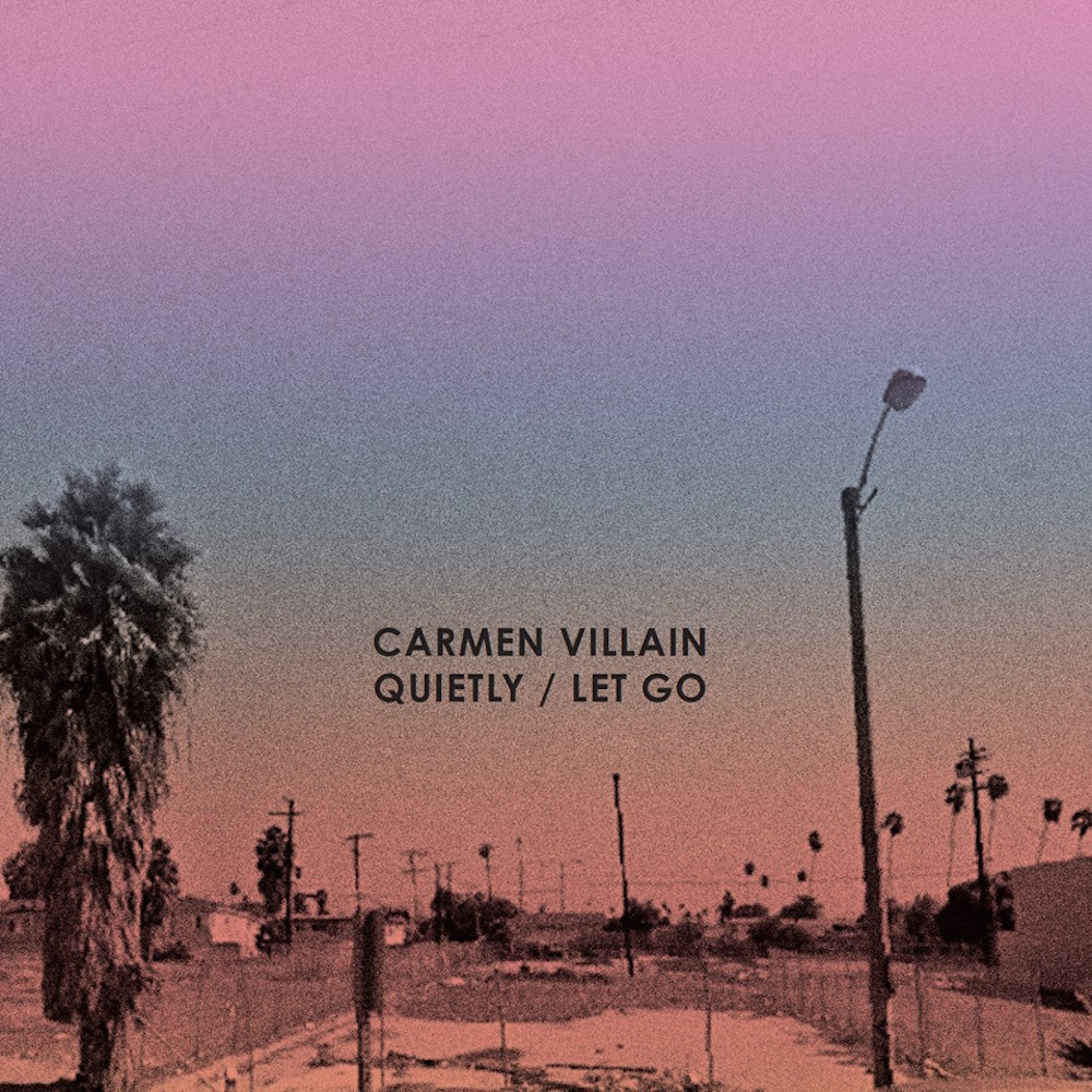 Carmen Villain - Quietly