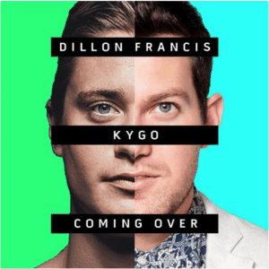 "Kygo & Dillon Francis – ""Coming Over (feat. James Hersey)"""