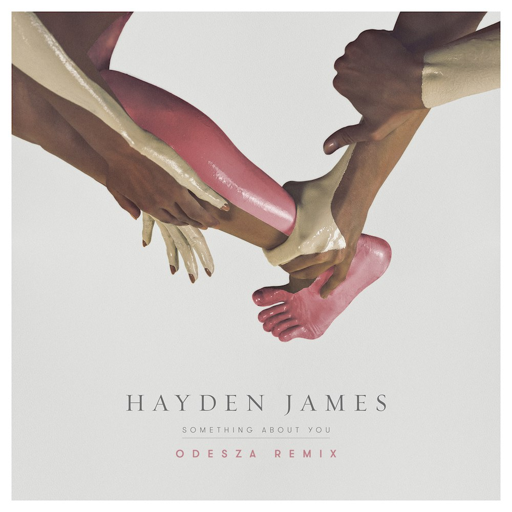 Hayden James – Something About You (ODESZA Remix)