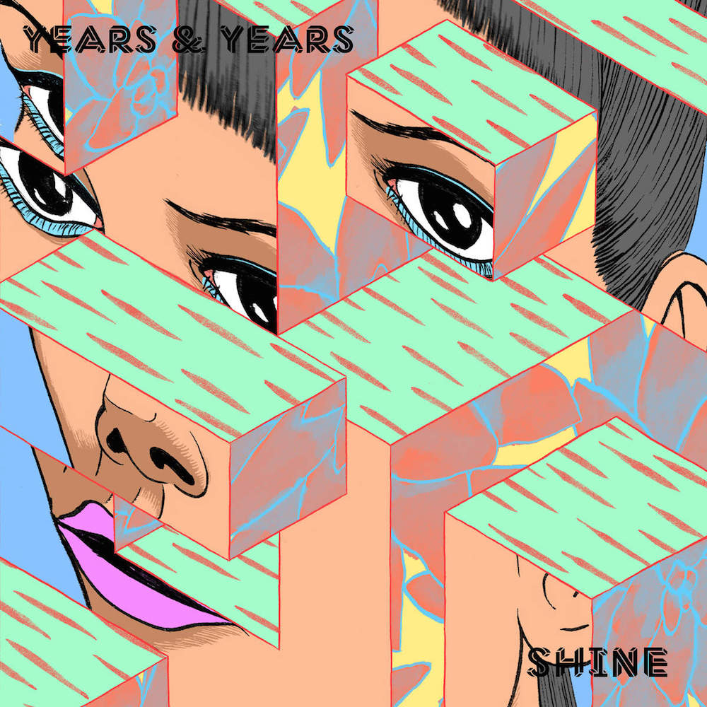 Years & Years - Shine (Jax Jones Remix)