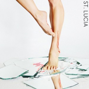 St. Lucia - Dancing On Glass