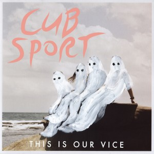 "Cub Sport - ""Come On Mess Me Up"""