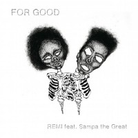 For Good (feat. Sampa The Great)