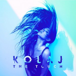 KOLAJ - The Touch