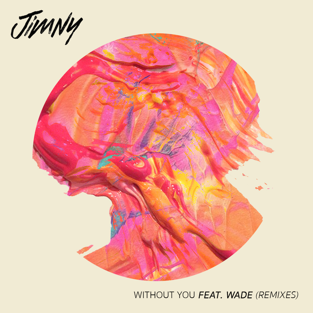 Jimny - Without You (feat. Wade) [Osmo Remix]
