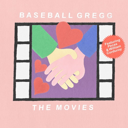 The Movies (feat. Pecas & William Corduroy)